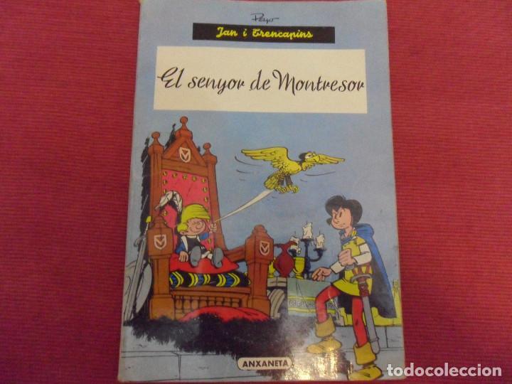 EL SENYOR DE MONTRESOR - JAN Y TRENCAPINS POR PEYO - ANXANETA 1965 - EN CATALAN (Tebeos y Comics - Comics otras Editoriales Actuales)