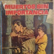 Cómics: MUERTOS SIN IMPORTANCIA, POR ELLIOT DOOLEY - COLECCIÓN HAZAÑAS BÉLICAS - NUMETO 242 - AÑO 1962. Lote 144620606