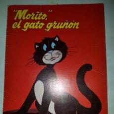 Cómics: CUENTO MORITO Y EL GATO GRUÑON. Lote 144739950