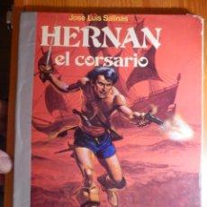 Cómics: COMIC - HERNAN. EL CORSARIO. JOSÉ LUIS SALINAS. EDICIONES RECORD. Lote 144745234