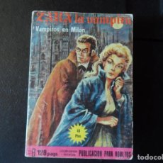 Cómics: ZARA LA VAMPIRA Nº 15 ELVIBERIA VAMPIROS EN MILAN . Lote 144955710