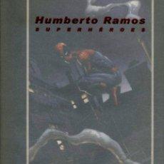 Cómics: HUMBERTO RAMOS SUPERHÉROES (CAJA SAN FERNANDO, 2004) LIBRO. 88 PGS.. Lote 145130198