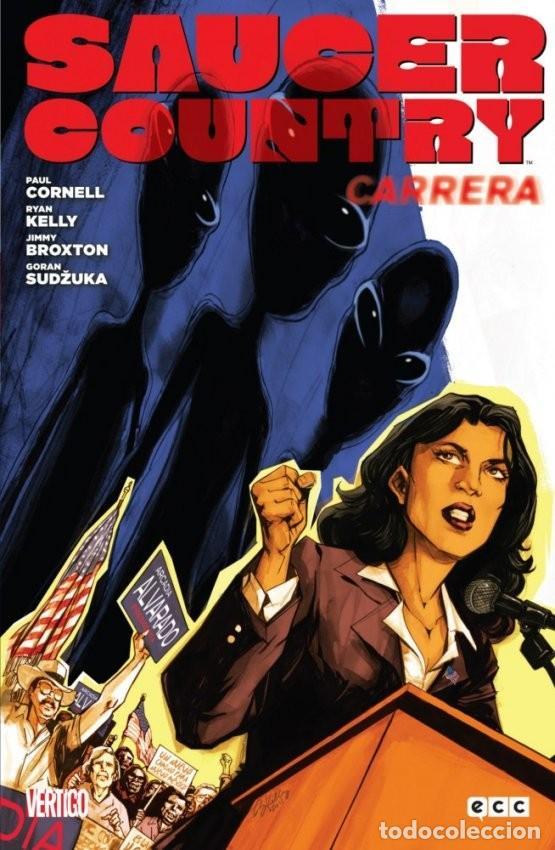 SAUCER COUNTRY 1 CARRERA Y 2 REVELACIONES, COMPLETA - CORNELL·KELLY·LAPHAM (Tebeos y Comics - Comics otras Editoriales Actuales)