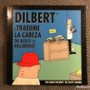 Cómics: DILBERT. TEBEO - CÓMIC. TRAEDME LA CABEZA DE WILLY EL RECADERO!! EDITA: GRANICA (A.1999). Lote 145506664