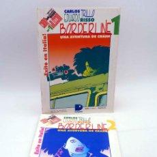 Cómics: BORDERLINE 1 Y 2. UNA AVENTURA DE CRASH (CARLOS TRILLO / EDUARDO RISSO) DOEDYTORES, 1985. OFRT. Lote 276206593
