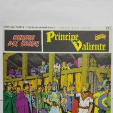 Cómics: HEROES DEL COMIC - PRINCIPE VALIENTE Nº 77, EDICIONES BURU LAN. Lote 146752258