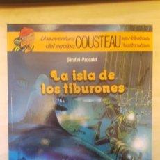 Cómics: COUSTEAU - LA ISLA DE LOS TIBURONES - SÉRAFINI - PACCALET - EDITORIAL DEBATE - AÑO 1992.. Lote 146864606