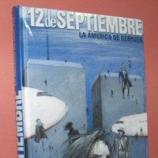 Cómics: 12 DE SEPTIEMBRE. ART SPIEGELMAN, JOE SACCO. Lote 161499258