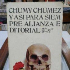 Cómics: Y ASÍ PARA SIEMPRE - CHUMY CHUMEZ - ALIANZA EDITORIAL 1972. Lote 147562638