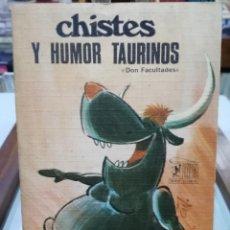 Cómics: CHISTES Y HUMOR TAURINO - DON FACULTADES - EDICIONES RODEGAR 1973. Lote 147562826