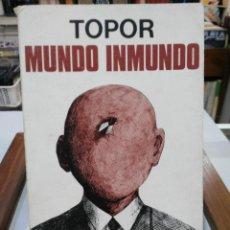 Cómics: MUNDO INMUNDO - TOPOR - EDITORIAL PLANETA 1972. Lote 147563078