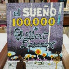 Cómics: EL SUEÑO 100.000 DE PHILBERT DESANEX -EDICIONES LA CÚPULA 19781. Lote 147563682