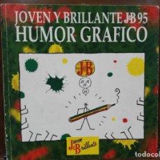 Cómics: JOVEN Y BRILLANTE J&B 95 - HUMOR GRÁFICO - ANGLO ESPAÑOLA DE DISTRIBUCIÓN 1995. Lote 147577790