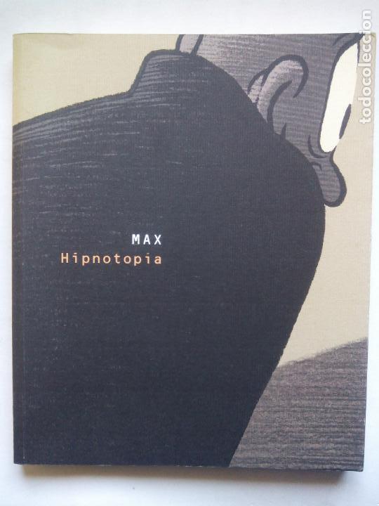MAX. HIPNOTOPÍA. OBRA SOCIAL SA NOSTRA. ESPAÑA 2008. (Tebeos y Comics Pendientes de Clasificar)