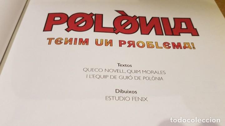Cómics: POLÒNIA / TENIM UN PROBLEMA / 25 ANIV. TV3 / ED - COLUMNA / TAPA DURA - CATALÁN. OCASIÓN. - Foto 4 - 147696722