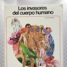 Cómics: LIBRO LOS INVASORES DEL CUERPO HUMANO - FERNANDO FERNÁNDEZ - AFHA 1979 - BUEN ESTADO GENERAL RARO. Lote 147713774