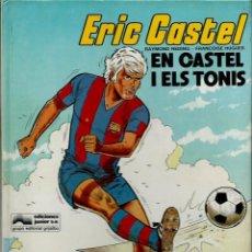 Cómics: ERIC CASTEL - ALBUMS Nº 1 I 2 - EN CASTEL I ELS TONIS I PARTIT DE TORNADA - JUNIOR 1980 1ª EDICIÒ. Lote 147724194