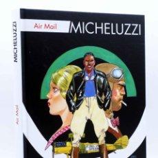 Cómics: MICHELUZZI: AIR MAIL (ATTILIO MICHELUZZI) NINTH, 2014. OFRT ANTES 30E. Lote 193378782