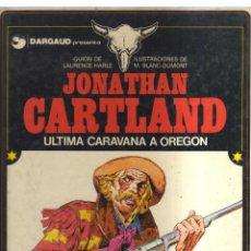 Cómics: JONATHAN CARTLAND ULTIMA CARAVANA A OREGON. Lote 148020554