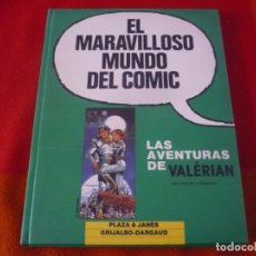 Cómics: EL MARAVILLOSO MUNDO DEL COMIC TOMO 5 VALERIAN ( CHRISTIN & MEZIÈRES ) ¡BUEN ESTADO! GRIJALBO. Lote 148026230