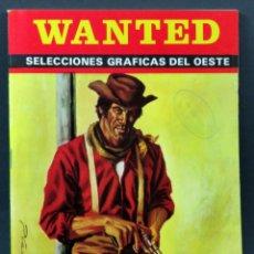 Cómics: WANTED Nº 41 SELECCIONES GRÁFICAS DEL OESTE 1975. Lote 148173650