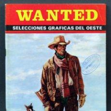 Cómics: WANTED Nº 39 SELECCIONES GRÁFICAS DEL OESTE 1975. Lote 148173730
