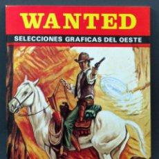 Cómics: WANTED Nº 40 SELECCIONES GRÁFICAS DEL OESTE 1975. Lote 148173810