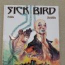 Cómics: SICK BIRD 1, TRILLO / BOBILLO. Lote 160776941