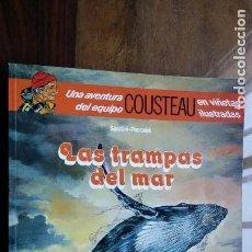 Cómics: UNA AVENTURA DEL EQUIPO COUSTEAU EN VIÑETAS ILUSTRADAS, EDITORIAL DEBATE. Lote 149186538