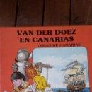 Cómics: COSAS DE CANARIAS - VAN DER DOEZ EN CANARIAS - COMICS COLOR. Lote 149219686