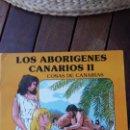 Cómics: COSAS DE CANARIAS - LOS ABORIGENES CANARIOS II - COMICS COLOR. Lote 149219894