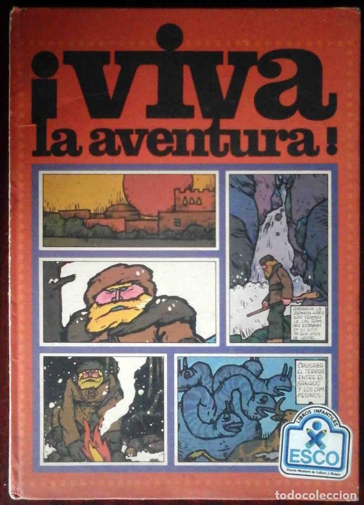 VIVA LA AVENTURA - ESCO 1979 - TAPA DURA. (Tebeos y Comics Pendientes de Clasificar)