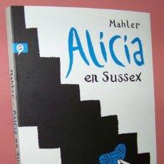 Cómics: ALICIA EN SUSSEX. NICOLAS MAHLER. Lote 182262515