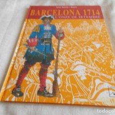 Cómics: BARCELONA 1714 L'ONZE DE SETEMBRE. Lote 149377014