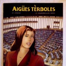 Cómics: AIGÜES TÈRBOLES / LES EAUX BLESSÉES - PREMIO ALPH ART 2003. Lote 149516030