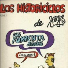 Cómics: FORGES : LOS FORRENTA AÑOS (LOS HISTORICICLOS). 10 NÚMEROS. COMPLETO. SEDMAY EDS, 1977. Lote 149715018