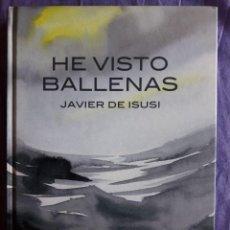 Cómics: HE VISTO BALLENAS / JAVIER DE ISUSI / EDI. ASTIBERRI / EDICION 2014. Lote 150471666
