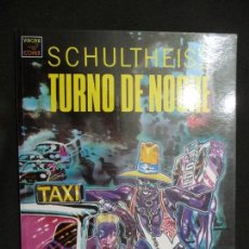 Cómics: TURNO DE NOCHE. SCHULTHEISS. LA CÚPULA. Lote 151036230