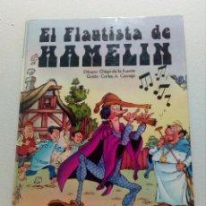 Cómics: EL FLAUTISTA DE HAMELIN POR CHIQUI DE LA FUENTE. CLASICOMICS SUSAETA 1987 TAPA DURA (DIFÍCIL). Lote 151038570