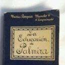 Cómics: LA EDUCACIÓN DE PALMIRA 1971. Lote 151048234