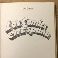 Cómics: LOS COMICS EN ESPAÑA. LUIS GASCA. EDITORIAL LUMEN, 1969. Lote 151384449