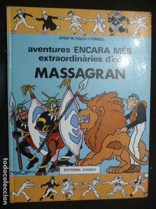 AVENTURES ENCARA MÉS EXTRAORDINÀRIES D'EN MASSAGRAN. CASALS (Tebeos y Comics Pendientes de Clasificar)
