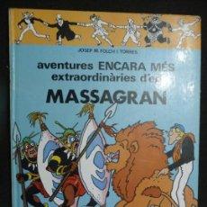 Cómics: AVENTURES ENCARA MÉS EXTRAORDINÀRIES D'EN MASSAGRAN. CASALS. Lote 151461178