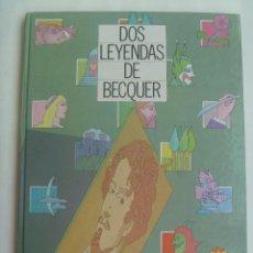 Cómics: DOS LEYENDAS DE BECQUER , DE MIGUEL CALATAYUD Y LUIS BERMEJO . DE EL MONTE DE SEVILLA. Lote 151854554