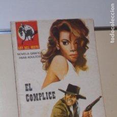 Cómics: COLECCION LA LEY DEL OESTE EL COMPLICE - VILMAR -. Lote 151881498