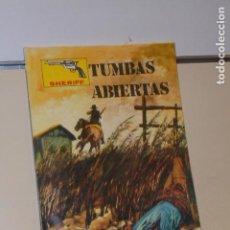 Cómics: COLECCION SHERIFF TUMBAS ABIERTAS - VILMAR -. Lote 151882942