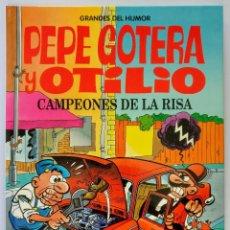 Cómics: PEPE GOTERA Y OTILIO. CAMPEONES DE LA RISA - IBAÑEZ - EL PERIODICO - GRANDES DEL HUMOR (3). Lote 151888974