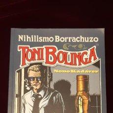 Cómics: TONI BOLINGA - NONO KADÁVER - EZTEN KULTUR TALDEA 2001. Lote 151988069