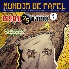 Cómics: MUNDOS DE PAPEL - Nº 03- ESPECIAL XXV ANIVERSARIO DE TEBEOS- 2018-Nº 24- FLAMANTE+REGALOS-0825. Lote 159860493