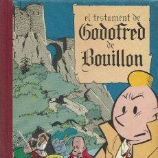 Cómics: EL TESTAMENT DE GODOFRED DE BOUILLON, YVES CHALAND. Lote 152237934